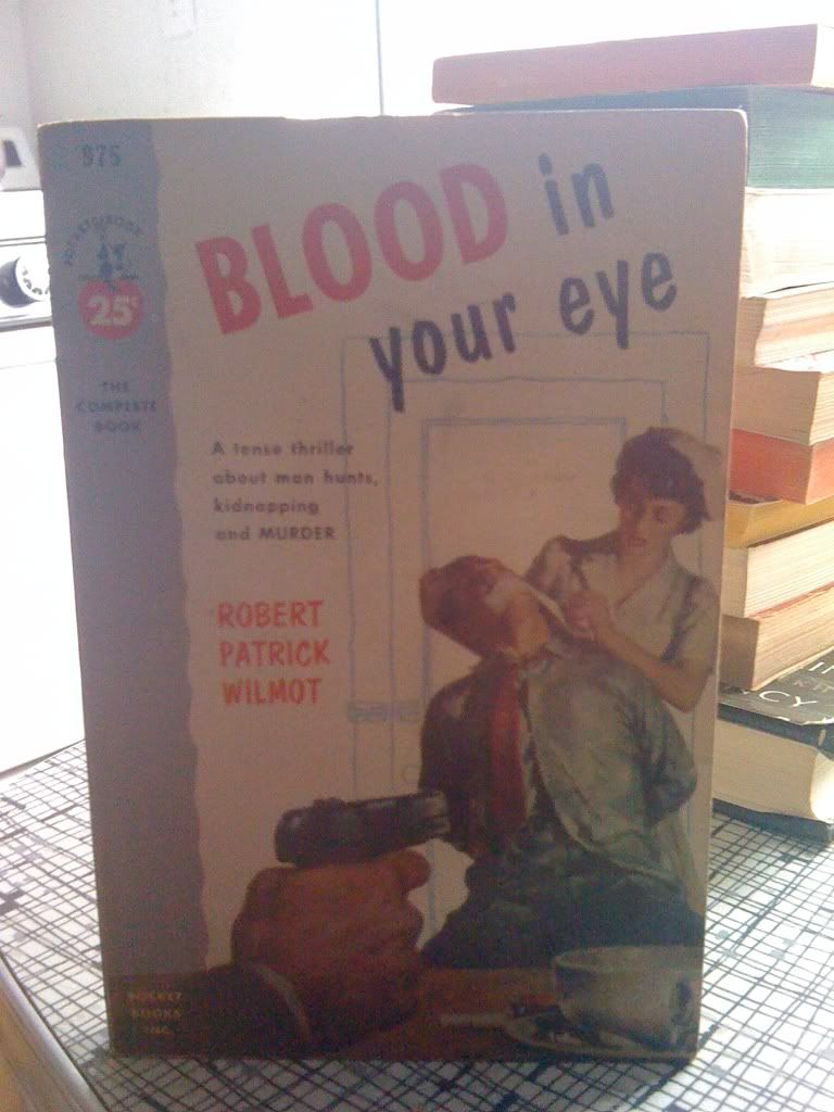 Image for Blood in Your Eye by wilmot, robert