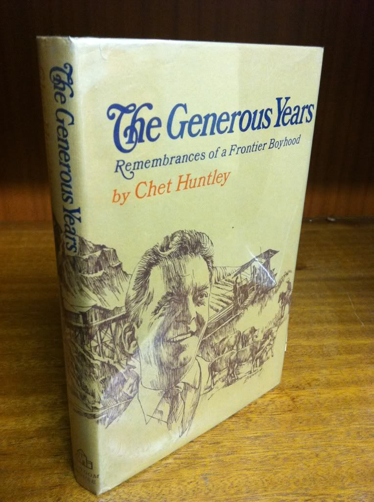 Image for The Generous Years Rememberances of a Frontier Boyhood by Huntley, Chet