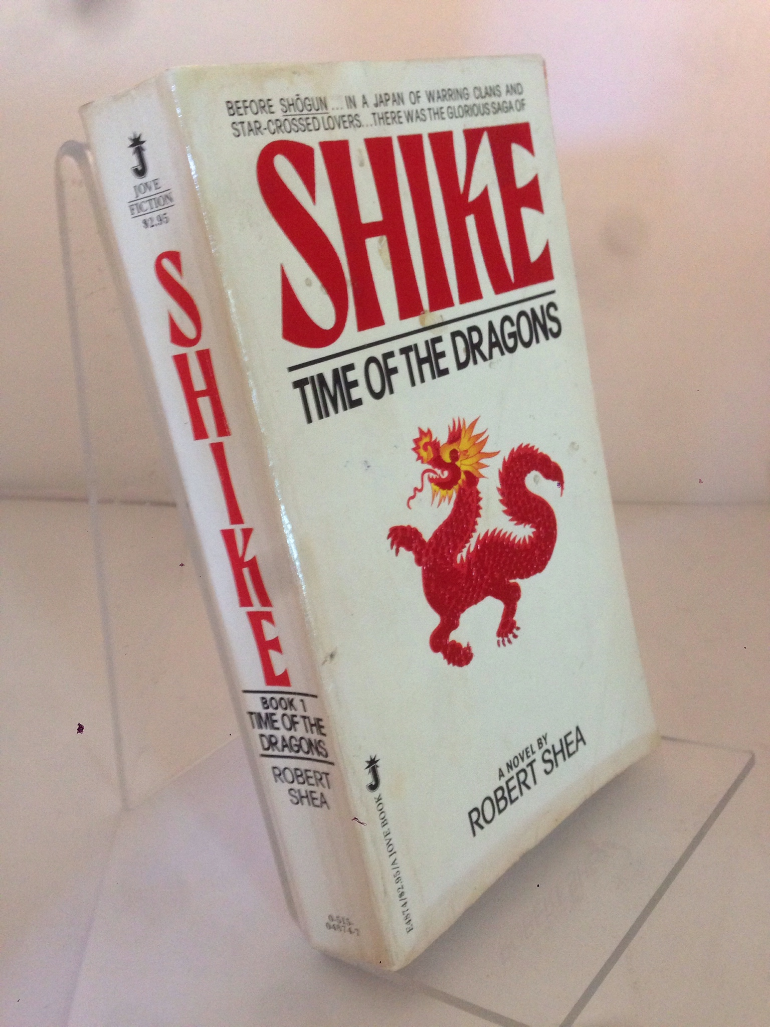 Image for Shike: Time Of Dragons, Book 1