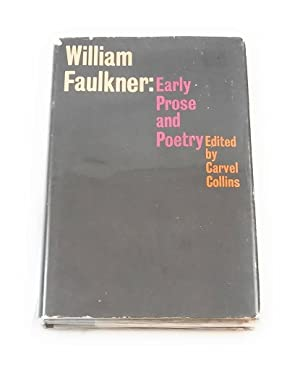 Image for WILLIAM FAULKNER: EARLY PROSE AND POETRY.