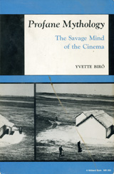 Image for Profane mythology: The savage mind of the cinema