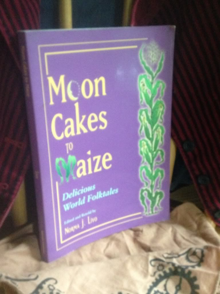 Image for Moon Cakes to Maize: Delicious World Folktales