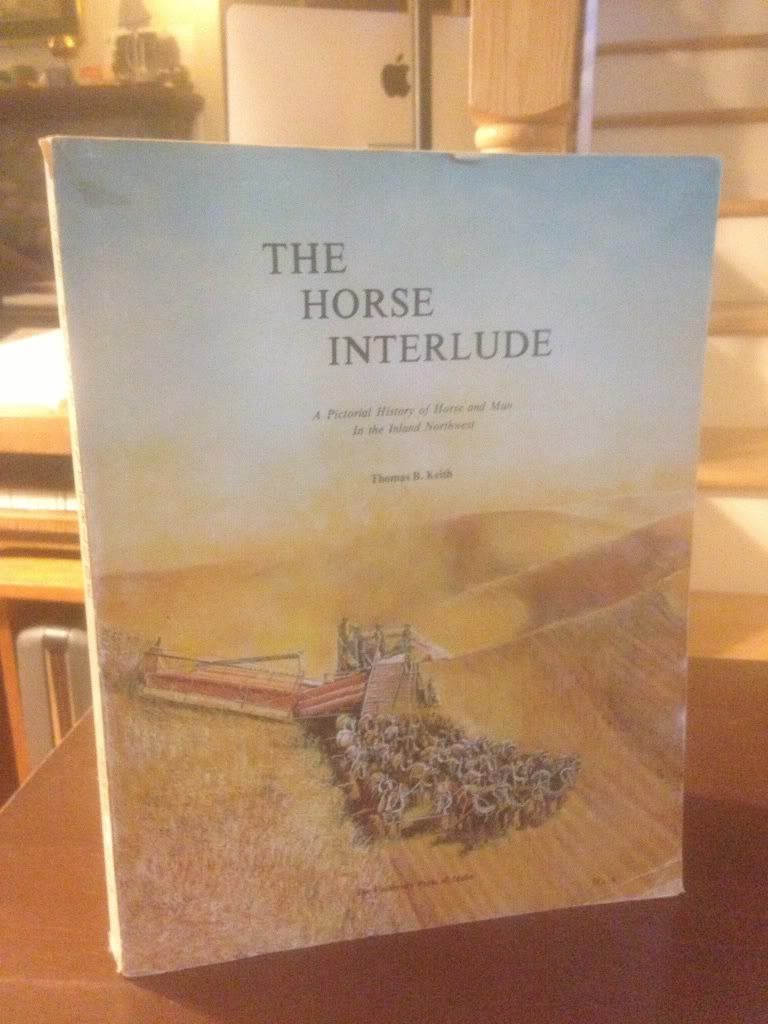 Image for Horse Interlude: A Pictorial History of Horse and Man In the Inland Northwest