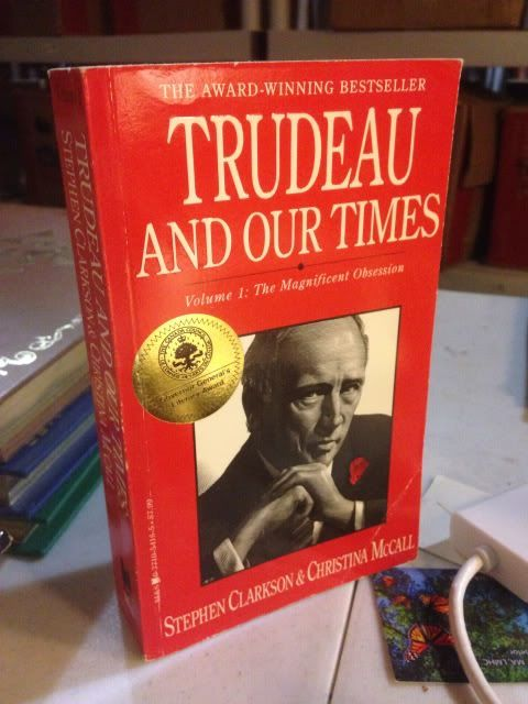 Image for Trudeau and Our Times : The Magnificent Obsession