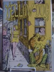 Image for Yellow Dog No. 24 Print Mint Comic 1973 by n/a