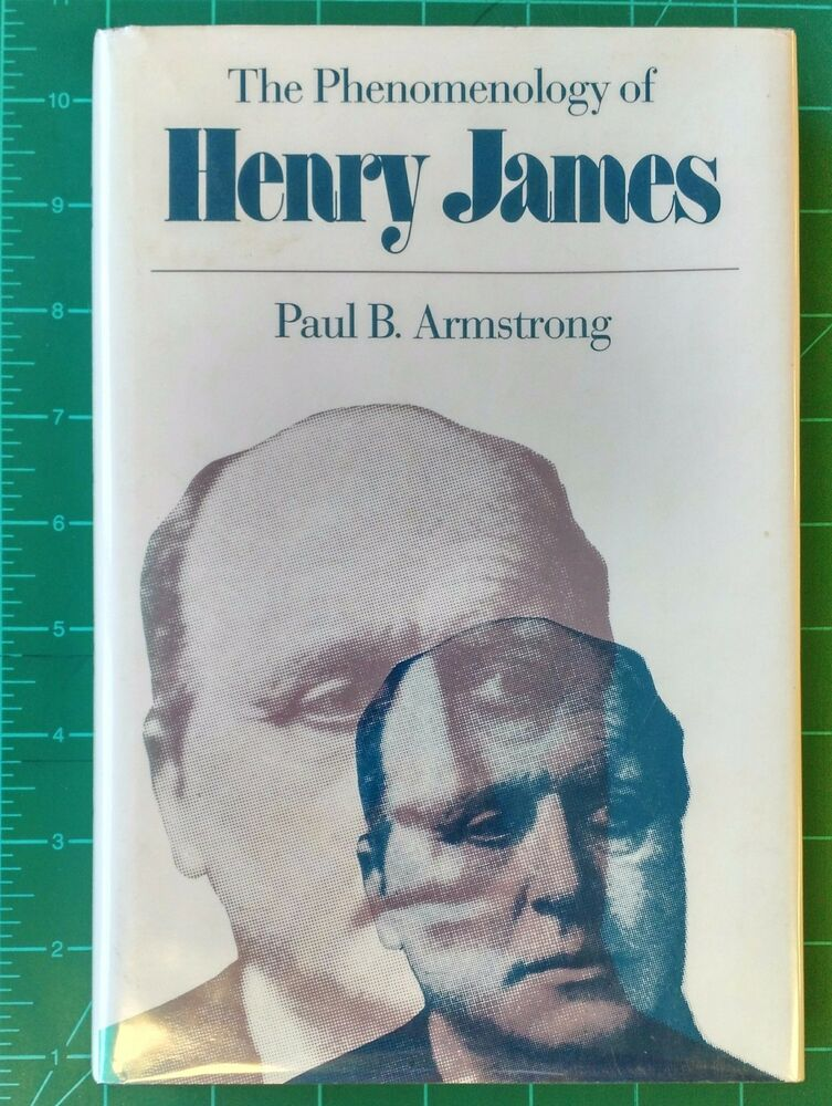 Image for The Phenomenology of Henry James