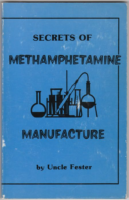 Image for Secrets of Methamphetamine Manufacture by Uncle Fester