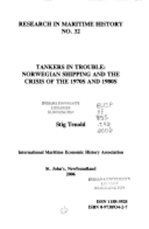Image for Tankers in Trouble: orwegian Shipping and the Crisis of the 1970s and 1980s (Research in Maritime History LUP)